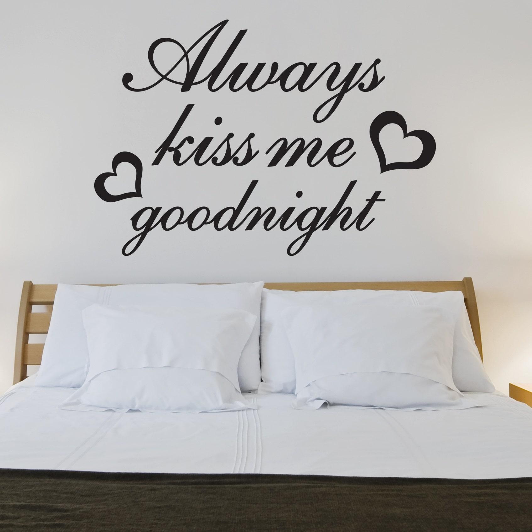 Wallsticker Always Kiss Me Goodnight