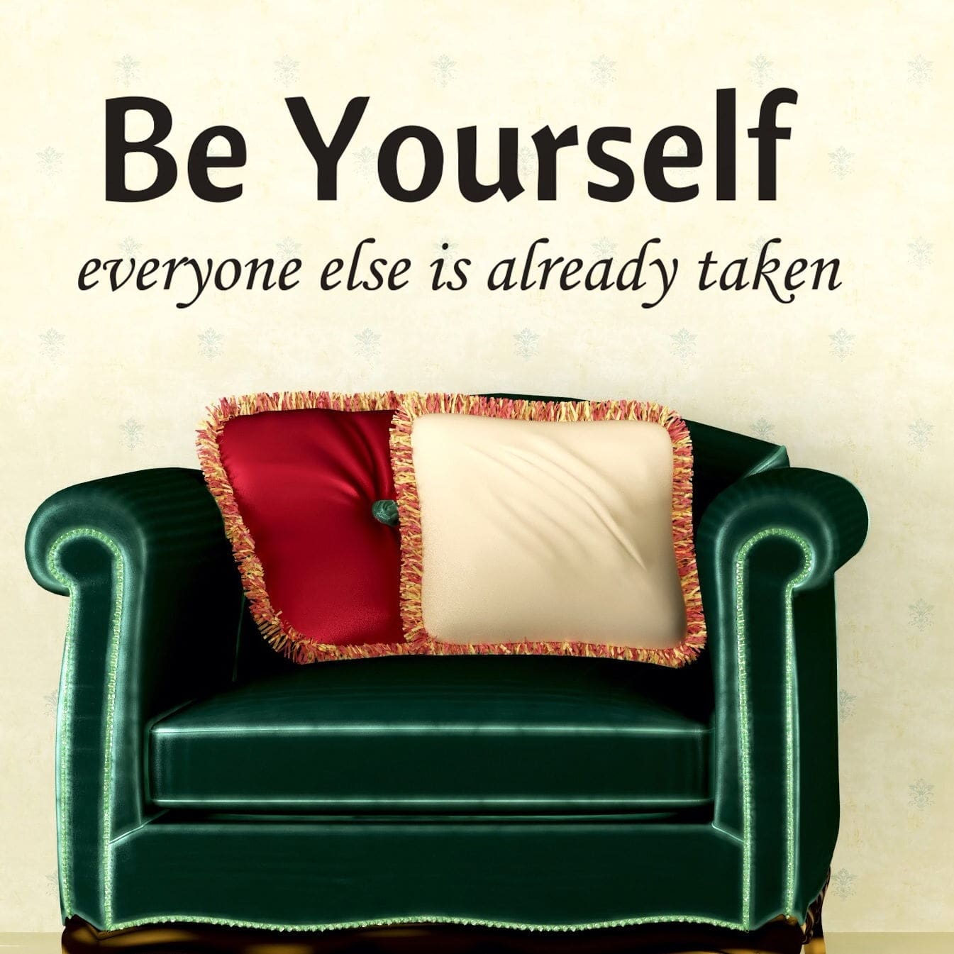 Wallsticker Be Yourself - Everyone else is taken