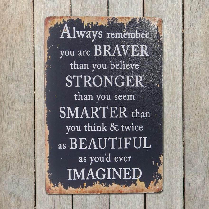 Image of   Emaljeskilt Braver - Stronger - Smarter