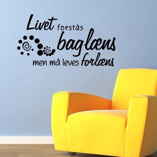 Wallsticker Livet forstås baglæns - NiceWall.dk