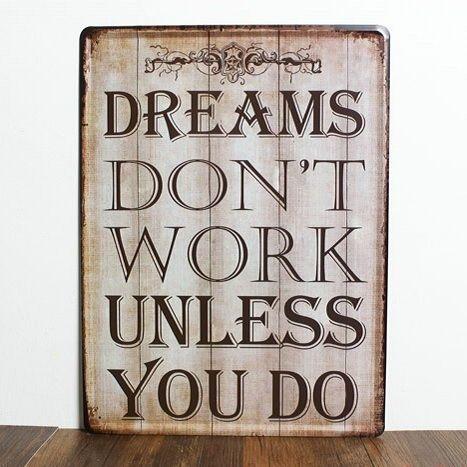 Emaljeskilt Dreams don't work unless you do - NiceWall.dk