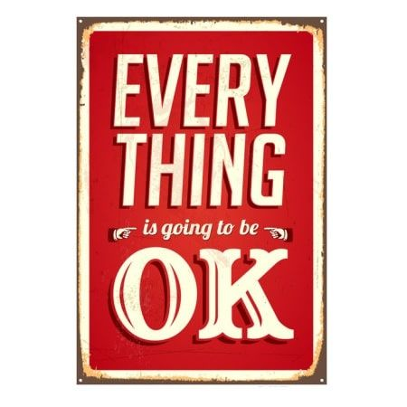 Emaljeskilt Everything is going to be OK - NiceWall.dk