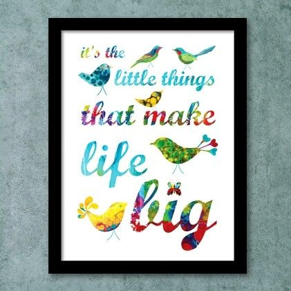 Plakat: It's the Little Things - NiceWall.dk