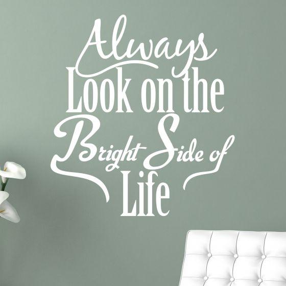 Always Look on the Bright Side - Wallsticker NiceWall.dk