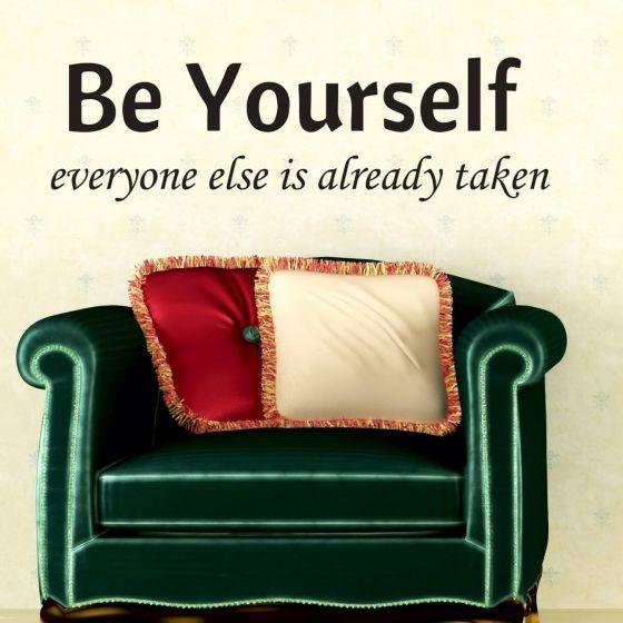Wallsticker Be Yourself - Everyone else is taken