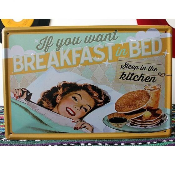 Emaljeskilt If you want breakfast in bed - NiceWall.dk