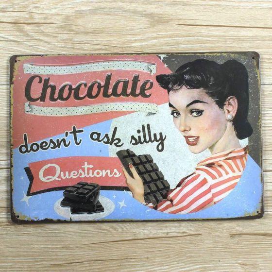 Emaljeskilt Chocolate doesn't ask silly Questions - NiceWall.dk