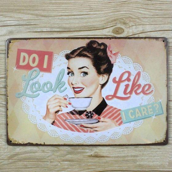 Emaljeskilt Do I look like I Care? - NiceWall.dk