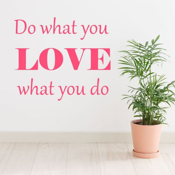 Wallsticker Do what you Love - NiceWall.dk