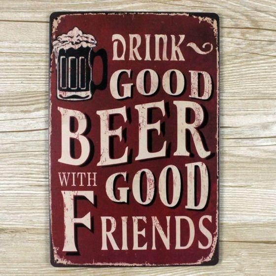 Emaljeskilt Drink good beer with friends - NiceWall.dk