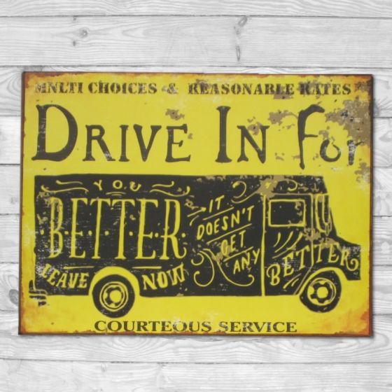 Drive in for better service - Metal skilt. Flot retro blikskilt med bil.