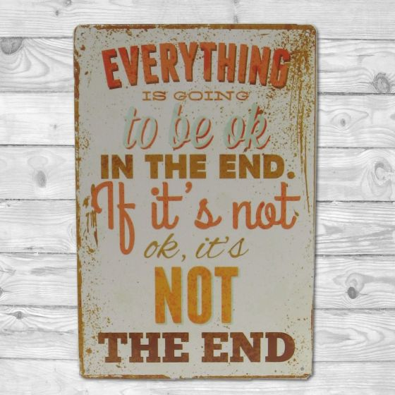 Everything is going to be OK in the end - Emaljeskilt fra NiceWall.dk