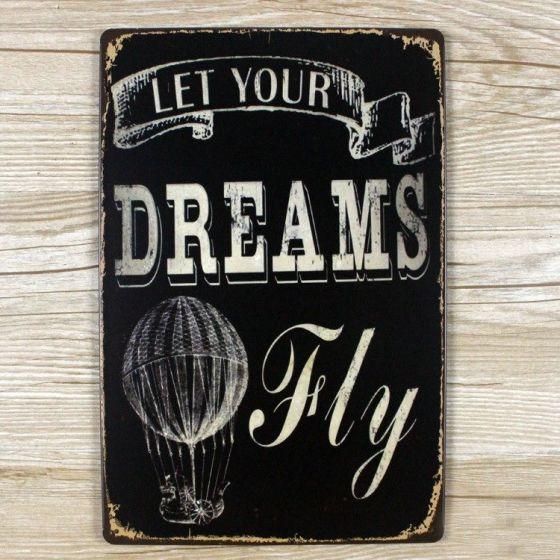 Emaljeskilt Let your Dreams fly - NiceWall.dk
