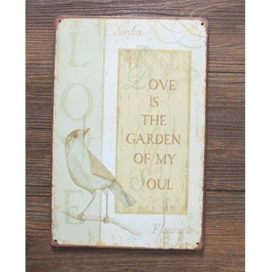 Emaljeskilt Love is the Garden of my Soul - NiceWall.dk