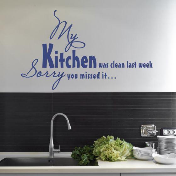 Wallsticker My Kitchen was clean last Week - NiceWall.dk
