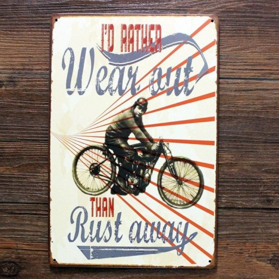 Emaljeskilt I'd rather wear out than rust away - NiceWall.dk