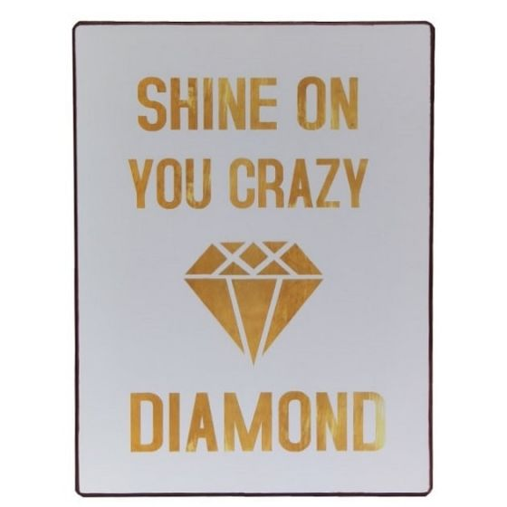 Shine on you crazy diamond skilt. Flot retro blikskilt med tekst om at skinne som en sol og være skør.