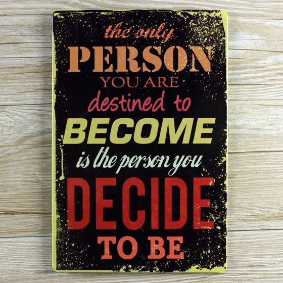 Emaljeskilt The Person You decide to Be - NiceWall.dk