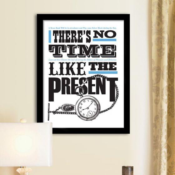 Plakat: No Time like the Present - NiceWall.dk