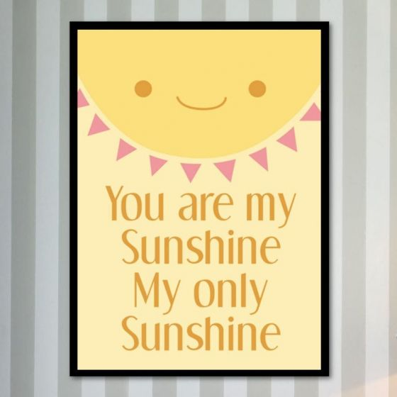 Plakat: You are my Sunshine - NiceWall.dk