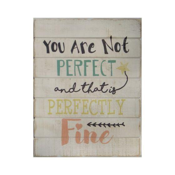 You are not perfect Træskilt - Flot skilt i træ - Skøn vægdekoration