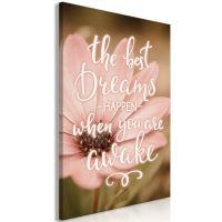 The Best Dreams Happen When You Are Awake (1 del)  canvas print - flot billede på lærred
