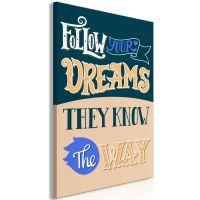 Follow Your Dreams (1 del)  canvas print - flot billede på lærred