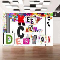 Keep Calm and Design fotostat - flot foto tapet til væggen
