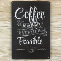 Emaljeskilt Coffee makes everything possible - NiceWall.dk
