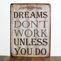 Emaljeskilt Dreams don't work unless you do - NiceWall.dk