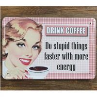 Emaljeskilt Drink coffee - Do stupid things - NiceWall.dk