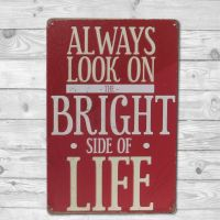 Emaljeskilt Always look on the Bright Side of Life - NiceWall.dk