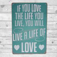 Live a life of love - Metal skilt - Emalje skilt