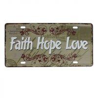 Faith Hope Love Metal skilt. Flot retro blikskilt med tekst om tro, håb og kærlighed.