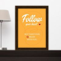 Plakat: Follow your heart