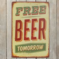 Free Beer Tomorrow Metalskilt