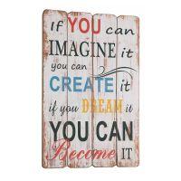 Imagine Create Become træskilt - Flot skilt i træ med tekst - Motiverende citat til boligen