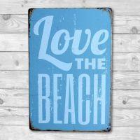 Love the Beach - Metal skilt. Flot blikskilt med tekst.