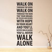 Wallsticker You'll never walk Alone - NiceWall.dk