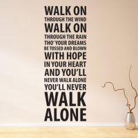 Wallsticker You'll never walk Alone - NiceWall.dk