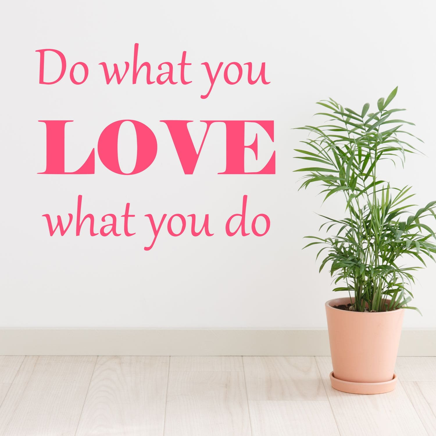 Wallsticker Do what you Love