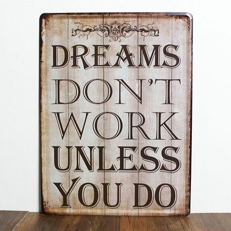 Image of   Emaljeskilt Dreams dont work unless you do
