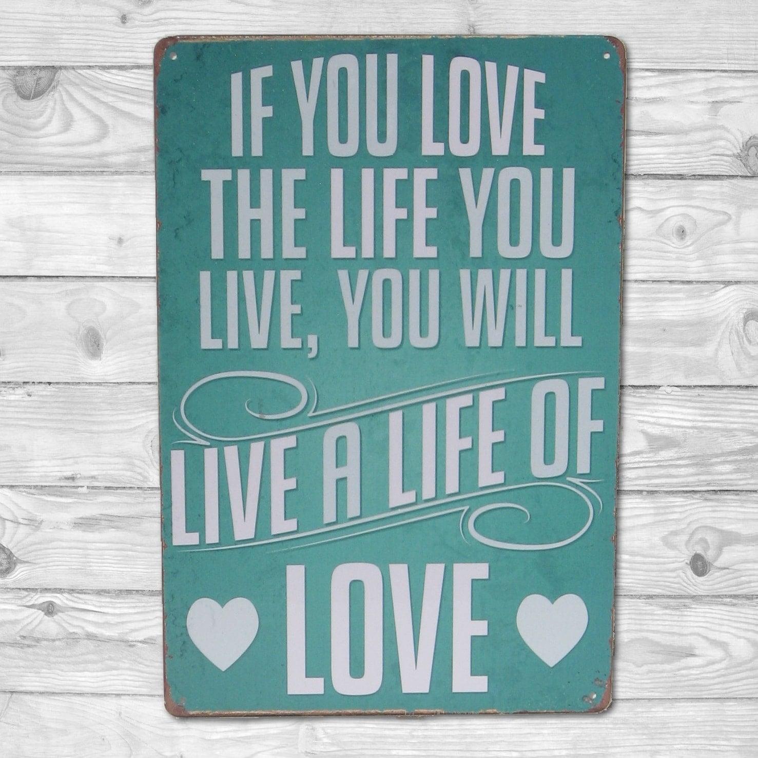 Emaljeskilt Live a life of Love