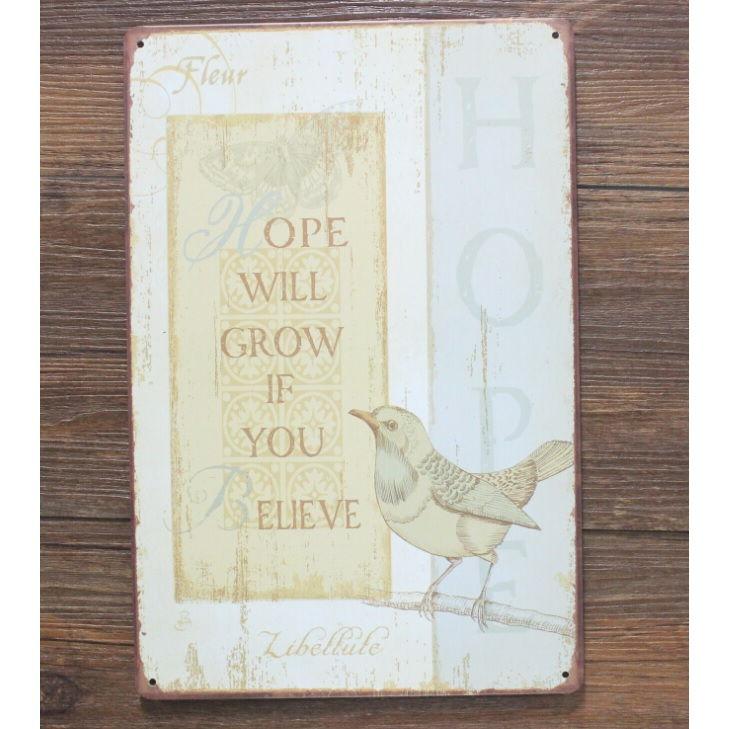 Emaljeskilt Hope will Grow if You Believe