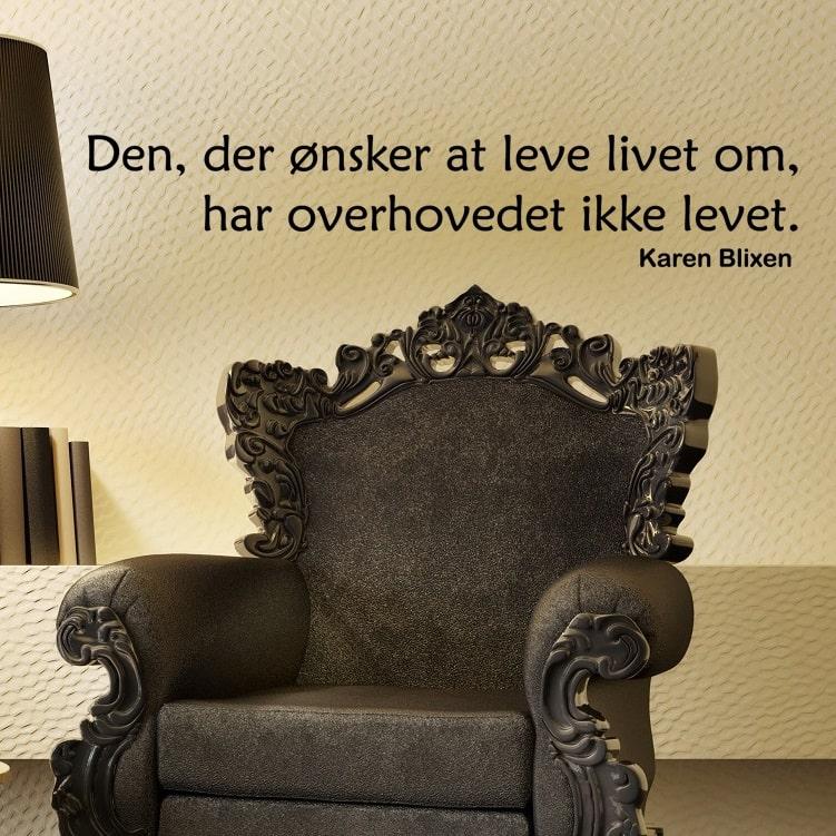 karen blixen citater Citat af Karen Blixen   Wallstickers Citater   Køb hos NiceWall.dk karen blixen citater