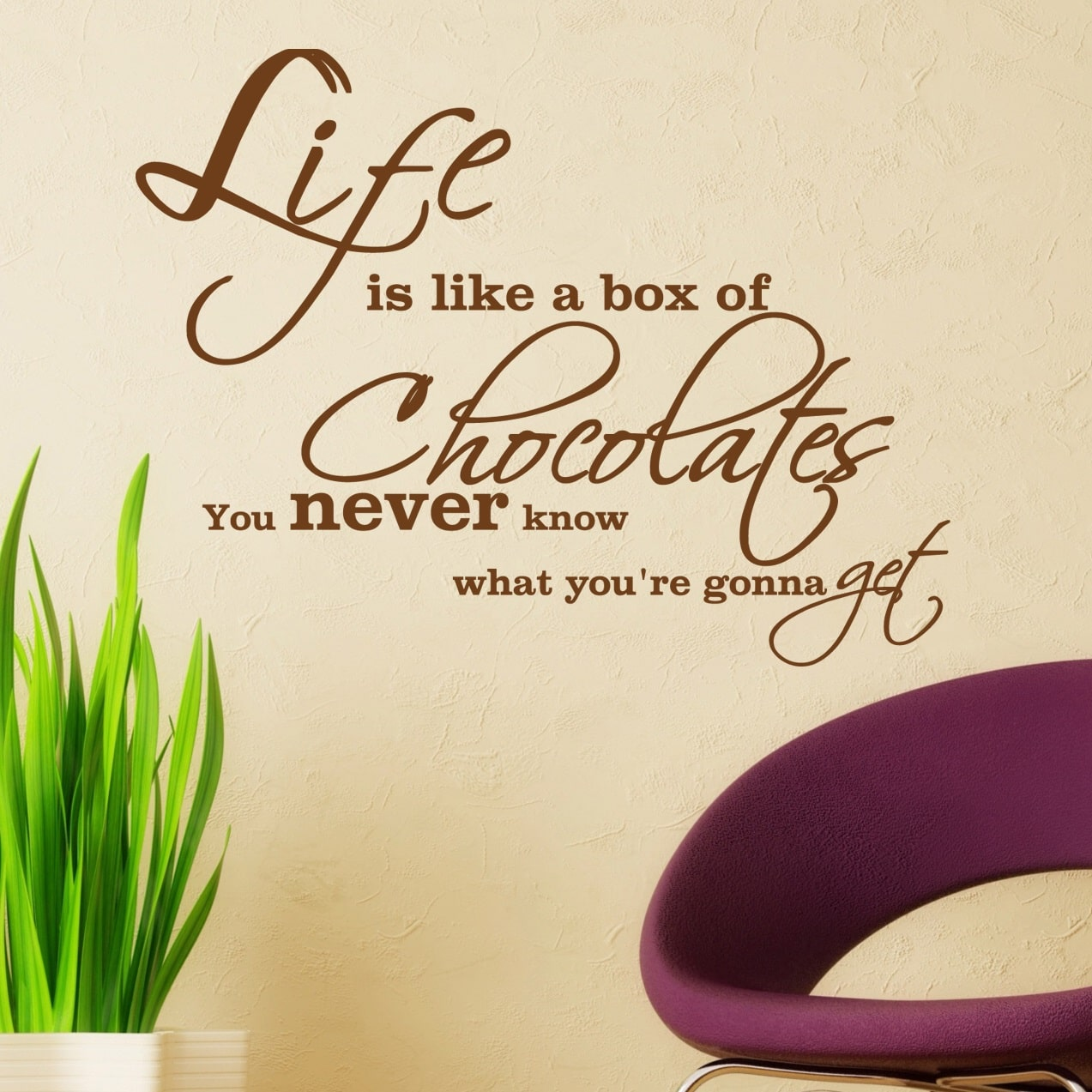 Wallsticker Life is like a Box of Chocolates