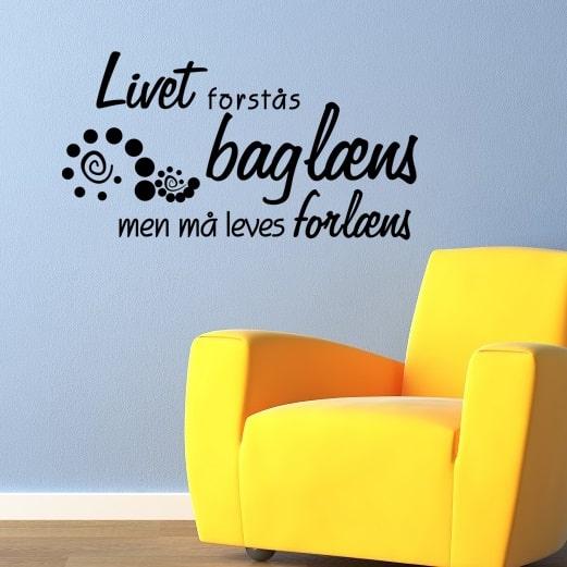 livet skal leves forlæns citat Kierkegaard Livet forstås baglæns   Wallstickers fra NiceWall.dk livet skal leves forlæns citat