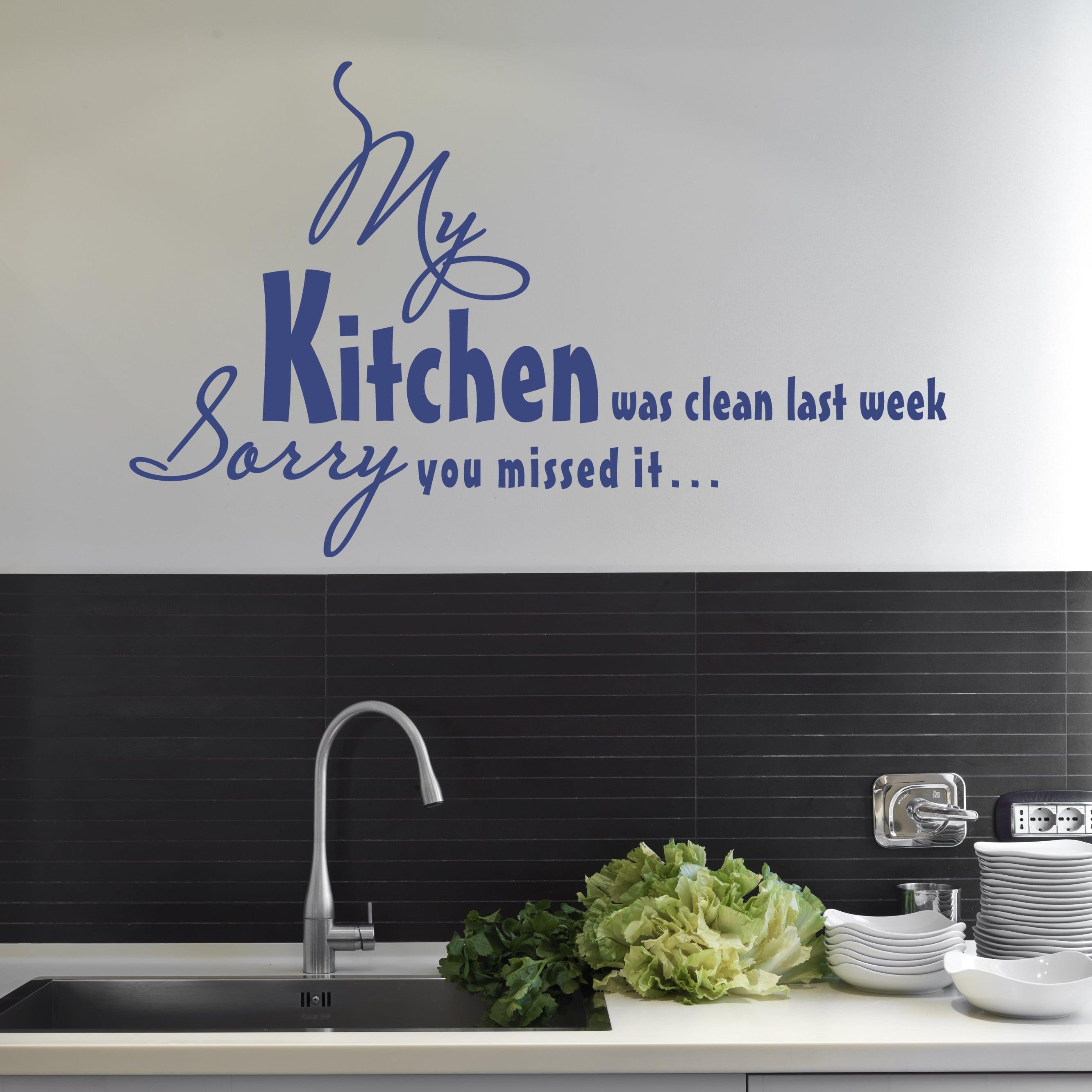 Wallsticker My Kitchen was clean last Week