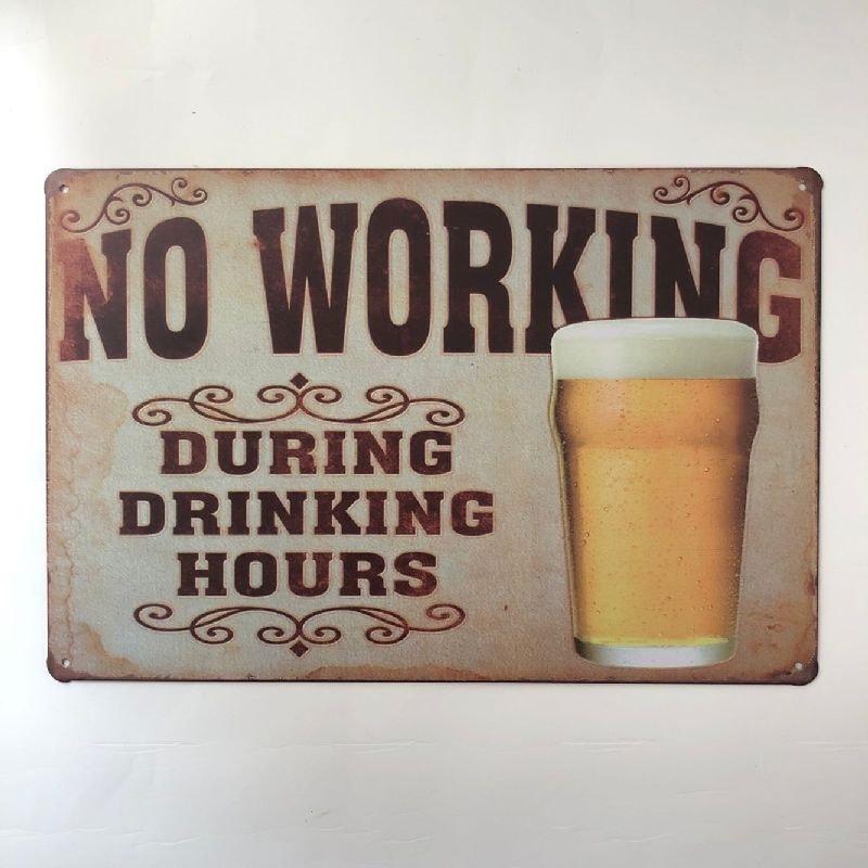 Køb Emaljeskilt No working during drinking Hours