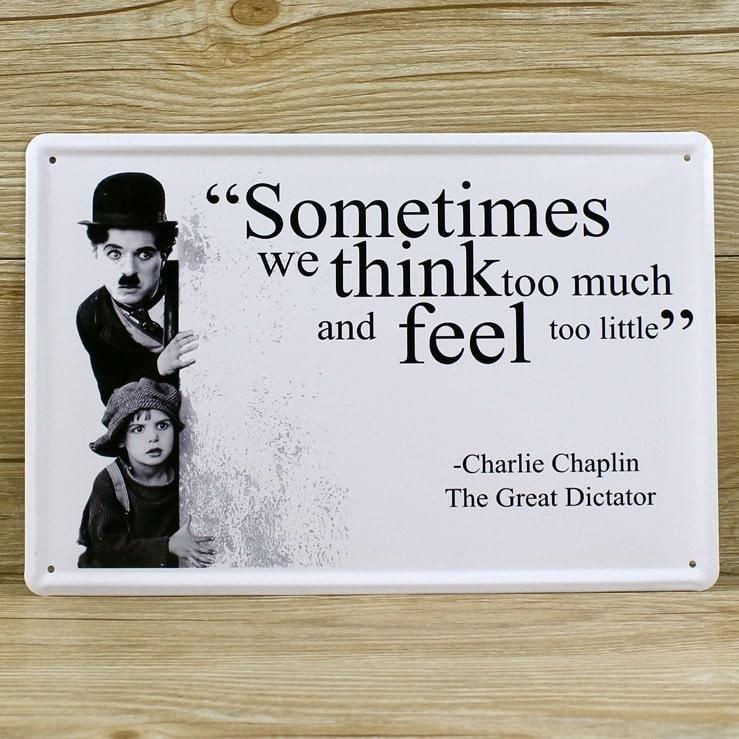 Emaljeskilt Sometimes we think too much - Chaplin